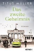 Cover-Bild zu Müller, Titus: Das zweite Geheimnis (eBook)
