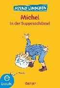 Cover-Bild zu Lindgren, Astrid: Michel in der Suppenschüssel (eBook)
