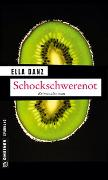 Cover-Bild zu Danz, Ella: Schockschwerenot