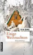 Cover-Bild zu Danz, Ella: Eisige Weihnachten