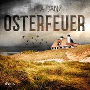 Cover-Bild zu Danz, Ella: Osterfeuer (Audio Download)