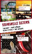 Cover-Bild zu Danz, Ella: Kriminelle Ostern (eBook)