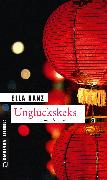 Cover-Bild zu Danz, Ella: Unglückskeks (eBook)