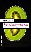 Cover-Bild zu Danz, Ella: Schockschwerenot (eBook)