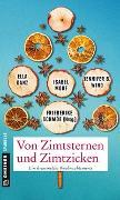 Cover-Bild zu Schmöe, Friederike: Von Zimtsternen und Zimtzicken