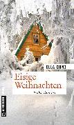 Cover-Bild zu Danz, Ella: Eisige Weihnachten (eBook)
