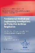 Cover-Bild zu Fundamental Medical and Engineering Investigations on Protective Artificial Respiration von Klaas, Michael (Hrsg.)