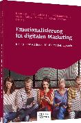 Cover-Bild zu Emotionalisierung im digitalen Marketing von Rüeger, Brian P. (Hrsg.)