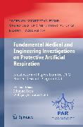 Cover-Bild zu Fundamental Medical and Engineering Investigations on Protective Artificial Respiration (eBook) von Klaas, Michael (Hrsg.)