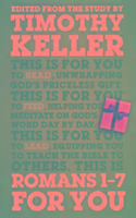 Cover-Bild zu Keller, Dr Timothy: Romans 1 - 7 for You