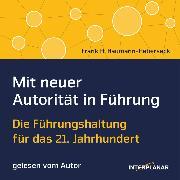 Cover-Bild zu Baumann-Habersack, Frank H.: Mit neuer Autorität in Führung (Audio Download)