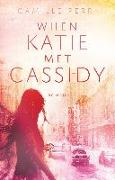 Cover-Bild zu Perri, Camille: When Katie met Cassidy