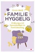 Cover-Bild zu Weiß, Nicole: Familie hyggelig (eBook)