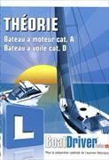 Cover-Bild zu BoatDriver Theorie - Bateau à moteur cat. A / Bateau à voile cat. D