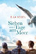 Cover-Bild zu Sieben Tage am Meer von Rosen, Ella