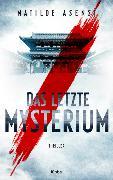 Cover-Bild zu Das letzte Mysterium von Asensi, Matilde