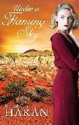 Cover-Bild zu Under a Flaming Sky (eBook) von Haran, Elizabeth