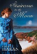 Cover-Bild zu Staircase to the Moon (eBook) von Haran, Elizabeth