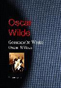 Cover-Bild zu Wilde, Oscar: Gesammelte Werke Oscar Wildes (eBook)