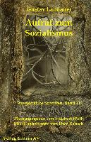 Cover-Bild zu Landauer, Gustav: Aufruf zum Sozialismus