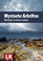 Cover-Bild zu Eckhart, Meister: Mystische Schriften (eBook)