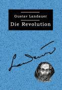 Cover-Bild zu Landauer, Gustav: Die Revolution