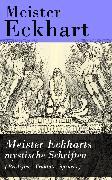 Cover-Bild zu Eckhart, Meister: Meister Eckharts mystische Schriften (Predigten, Traktate, Sprüche) (eBook)