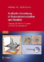 Cover-Bild zu Grafische Gestaltung in Naturwissenschaften und Medizin