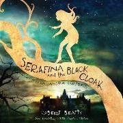 Cover-Bild zu Beatty, Robert: Serafina and the Black Cloak