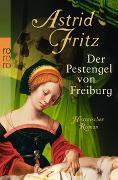 Cover-Bild zu Fritz, Astrid: Der Pestengel von Freiburg