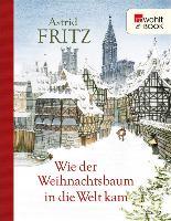 Cover-Bild zu Fritz, Astrid: Wie der Weihnachtsbaum in die Welt kam (eBook)