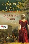 Cover-Bild zu Fritz, Astrid: Die Räuberbraut (eBook)