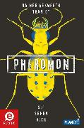 Cover-Bild zu Wekwerth, Rainer: Pheromon 2: Sie sehen dich (eBook)