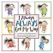 Cover-Bild zu Krasnesky, Thad: I Always, Always Get My Way