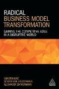 Cover-Bild zu Linz, Carsten: Radical Business Model Transformation
