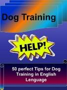 Cover-Bild zu Dog Training - 50 perfect Tips for Dog Training in English Lenguage (eBook)