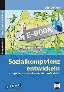 Cover-Bild zu Sozialkompetenz entwickeln (eBook) von Benner, Tilo