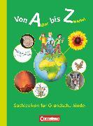 Cover-Bild zu Brosche, Heidemarie: Von Adler bis Zwiebel - Sachlexikon für Grundschulkinder, Allgemeine Ausgabe, Lexikon