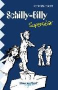 Cover-Bild zu Brosche, Heidemarie: Schilly-Billy Superstar