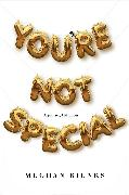 Cover-Bild zu You're Not Special (eBook)