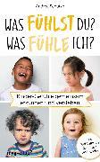 Cover-Bild zu Schütze, Andrea: Was fühlst du? Was fühle ich? (eBook)
