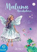 Cover-Bild zu Schütze, Andrea: Maluna Mondschein - Feen halten zusammen (eBook)