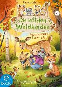 Cover-Bild zu Schütze, Andrea: Die wilden Waldhelden. Alle zusammen, keiner allein (eBook)