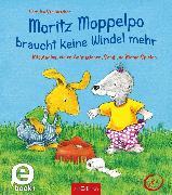 Cover-Bild zu Stellmacher, Hermien: Moritz Moppelpo braucht keine Windel mehr (Enhanced E-Book) (eBook)