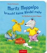 Cover-Bild zu Stellmacher, Hermien: Moritz Moppelpo braucht keine Windel mehr