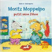 Cover-Bild zu Stellmacher, Hermien: Maxi Pixi 294: VE 5: Moritz Moppelpo putzt seine Zähne (5x1 Exemplar)