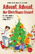 Cover-Bild zu Abidi, Heike: Advent, Advent, der Christbaum brennt! (eBook)