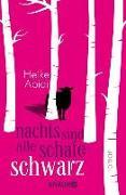 Cover-Bild zu Abidi, Heike: Nachts sind alle Schafe schwarz (eBook)