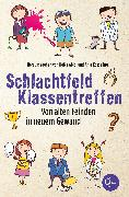 Cover-Bild zu Abidi, Heike: Schlachtfeld Klassentreffen (eBook)