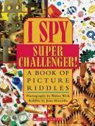 Cover-Bild zu Marzollo, Jean: I Spy Super Challenger!: A Book of Picture Riddles